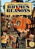 Rhymes and Reasons: An Annotated Collection of Mother Goose Rhymes