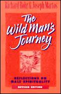 Wild Mans Journey Reflections On Male Sp