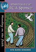 When You Are an Rcia Sponsor: Handing on the Faith