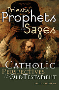 Priests, Prophets and Sages: Catholic Perspectives on the Old Testament