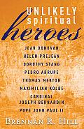 Unlikely Spiritual Heroes