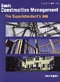 Basic Construction Management: The Superintendent's Job, 4th Edition