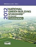 2012 National Green Building Standard Commentary: ICC 700