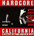 Hardcore California A History of Punk & New Wave