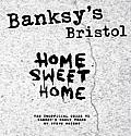 Banksys Bristol Home Sweet Home