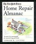 New York Times Home Repair Almanac A Season By Seas