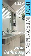 Your Bathroom Easy Home Improvements