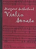 Margaret Sutherland Violin Sonata