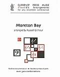 Moreton Bay: Currency Press Music Flexi-kit Arrangements for Any Ensemble Combination