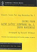 Theme From Saint Saens' Symphony No3, Third Movement: Classic Tunes for Any Occasion No.1