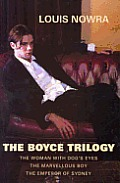 Boyce Trilogy: the Woman With Dog's Eyes / the Marvellous Boy / the Emperor of Sydney