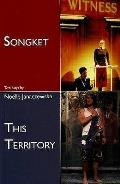 Songket / This Territory
