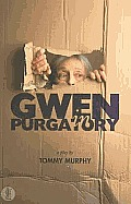 Gwen in Purgatory