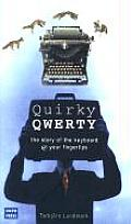Quirky Qwerty: A Biography of the Keyboard Cover