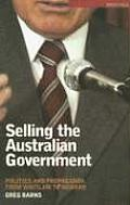 Selling the Australian Government: Politics and Propaganda from Whitlam to Howard