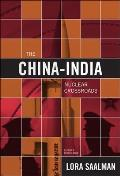 Nuclear Crossroads China India & the New Paradigm