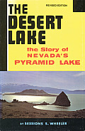 Desert Lake The Story Of Nevadas Pyramid