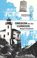 Oregon for the Curious Rev Edition Cover
