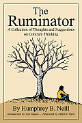 The Ruminator: A Collection of Thoughts and Suggestions on Contrary Thinking