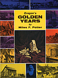 Oregon's Golden Years
