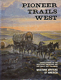 Pioneer Trails West (Images of America)