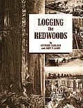 Logging The Redwoods