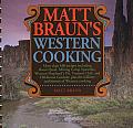 Matt Brauns Western Cooking