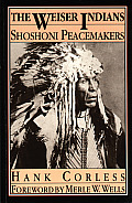 The Weiser Indians: Shoshoni Peacemakers