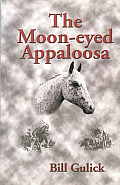 The Moon-Eyed Appaloosa