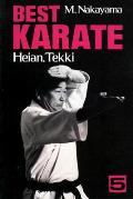 Best Karate 05: Heian Tekki (Best Karate)