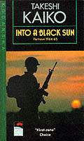 Into a Black Sun : Vietnam 1964-65 (80 Edition)