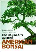 Beginners Guide To American Bonsai