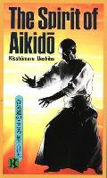 The Spirit of Aikido (Bushido--The Way of the Warrior) Cover