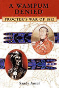 Wampum Denied: Procter's War of 1812