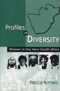 Profiles in Diversity: Women in the New South Africa