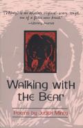 Walking with the Bear: New and Selected Poems