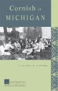 Cornish In Michigan (Discovering The Peoples Of Michigan) by Russell M. Magnaghi