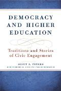 Democracy and Higher Education: Traditions and Stories of Civic Engagement