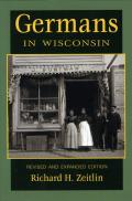 Germans in Wisconsin, 2nd Edition