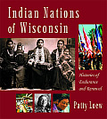 Indian Nations of Wisconsin : Histories of Endurance and Renewal (01 - Old Edition)