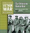 Wisconsin Vietnam War Stories: Our Veterans Remember