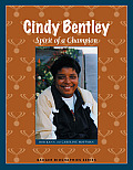Cindy Bentley: Spirit of a Champion (Badger Biographies)