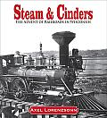 Steam and Cinders: The Advent of Railroads in Wisconsin