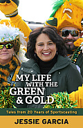 My life with the green and gold; tales from 20 years of sportscasting