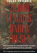 Twenty Thousand Leagues Under the Sea The Completely Restored & Annotated Edition
