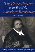 Black Presence in the Era of the American Revolution (Rev 89 Edition)