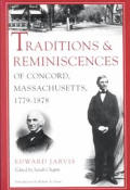 Traditions & Reminiscences of Concord Massachusetts 1779 1878