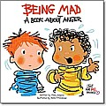 Being Mad: A Book about Anger