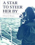 Star to Steer Her By: a Self-Teaching Guide to Offshore Navigation
