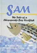 Sam: The Tale of a Chesapeake Bay Rockfish